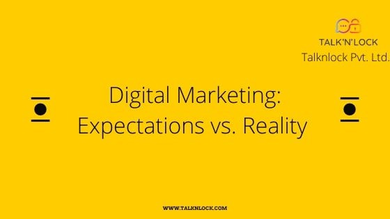 Digital Marketing Expectation And Reality