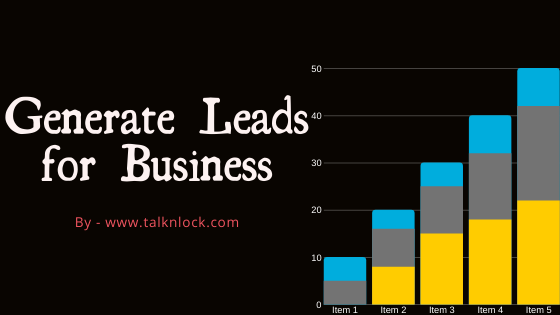 How to Generate Leads for business or startup?